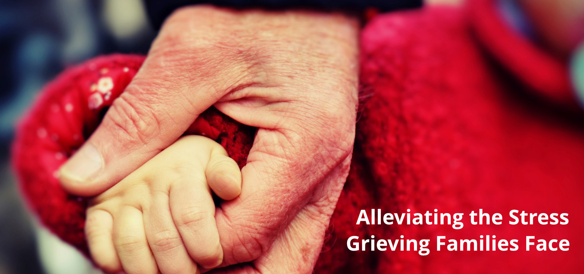 Alleviating the Stress Grieving Families Face